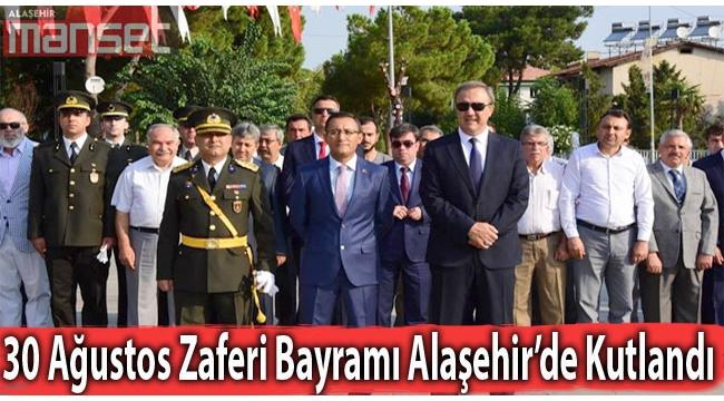Zafer Bayramı Alaşehir'de Kutlandı