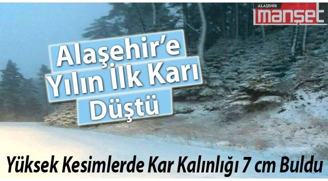 Alaşehir'e Mevsimin İlk Karı Düştü
