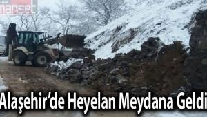 Alaşehir'de Heyelan