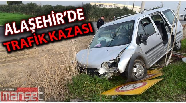 Alaşehir'de Trafik Kazası: 1 Yaralı