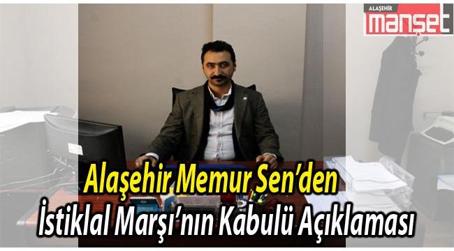 Alaşehir Memur Sen'den İstiklal Marşı'nın Kabulü Açıklaması
