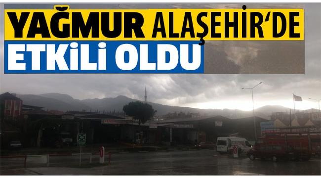 Alaşehir'de Şiddetli Yağış Hayatı Olumsuz Etkiledi