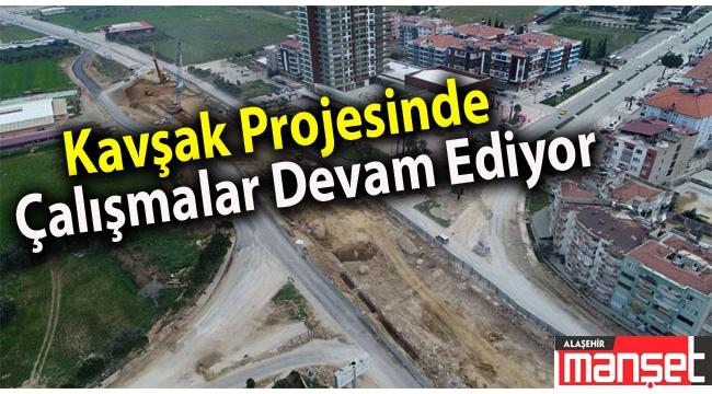 Alaşehir'in köprülü kavşağında çalışmalar devam ediyor