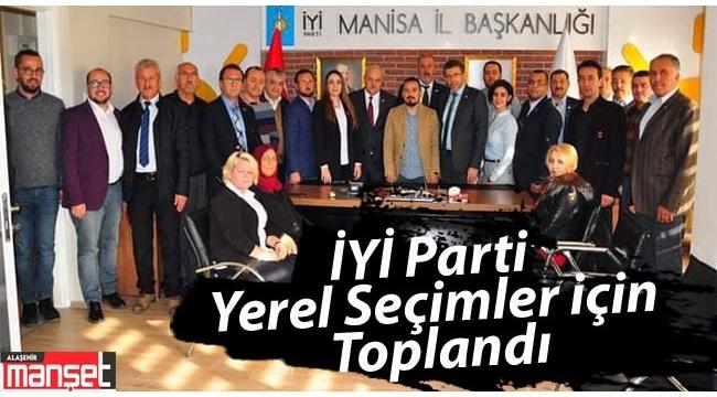 İYİ Parti Yerel Seçimler için Toplandı