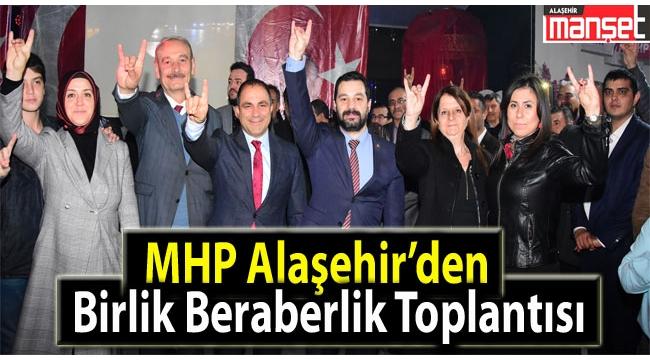 MHP Alaşehir'den Birlik ve Beraberlik Toplantısı