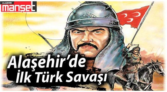 Alaşehir'de İlk Türk Savaşı