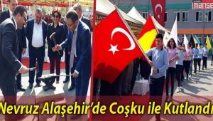 Alaşehir'de Nevruz Bayramı Coşku İle Kutlandı