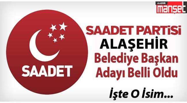SP Alaşehir Belediye Başkan Adayı Belli Oldu