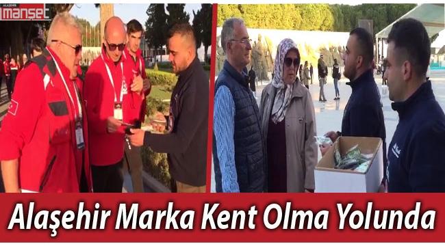ALAŞEHİR 'MARKA ŞEHİR' OLMA YOLUNDA İLERLİYOR