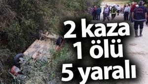 Bölgemizde Yaşanan Kazalarda 1 kişi Öldü, 5 kişi Yaralandı