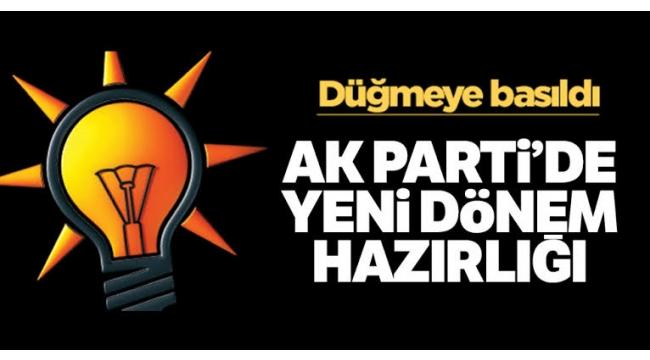 AK Parti'de Düğmeye Basıldı