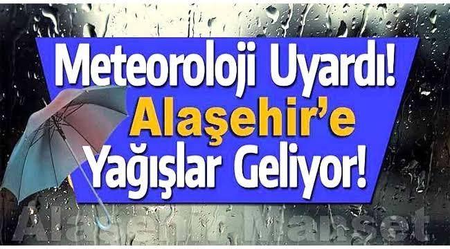 Alaşehir'e Yağışlı Hava Dalgası Geliyor