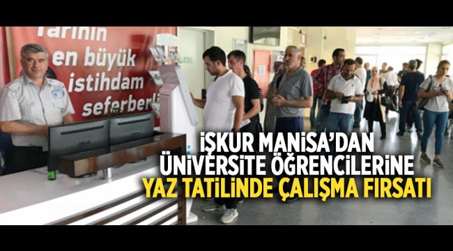 Manisa'da Üniversitesi Öğrencilerine İŞKUR'dan İş Fırsatı