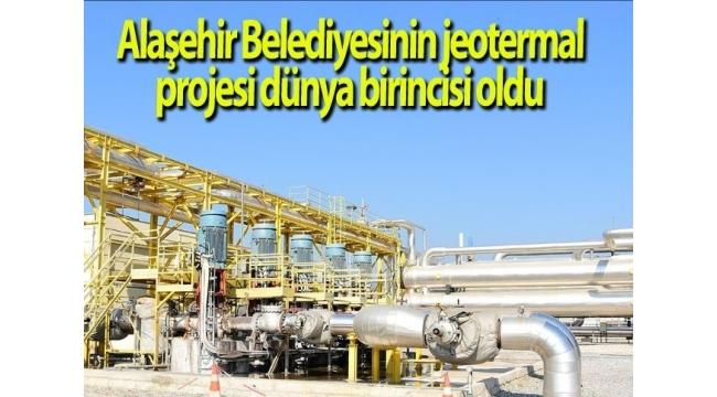 Alaşehir'in Projesi Dünya Birincisi Oldu