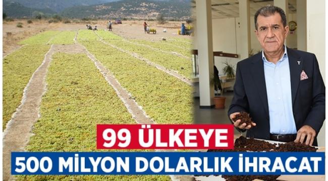 99 Ülkeye 500 milyon Dolarlık İhracat!