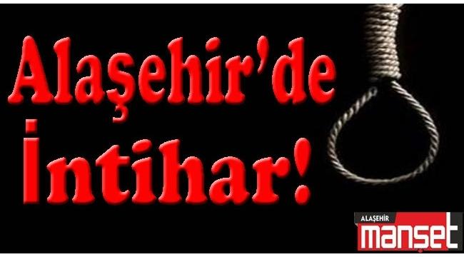 Alaşehir'de İntihar!