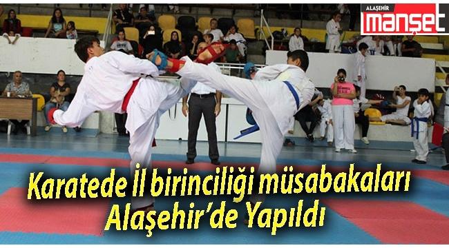 Karatede İl birinciliği Müsabakaları Alaşehir'de Yapıldı