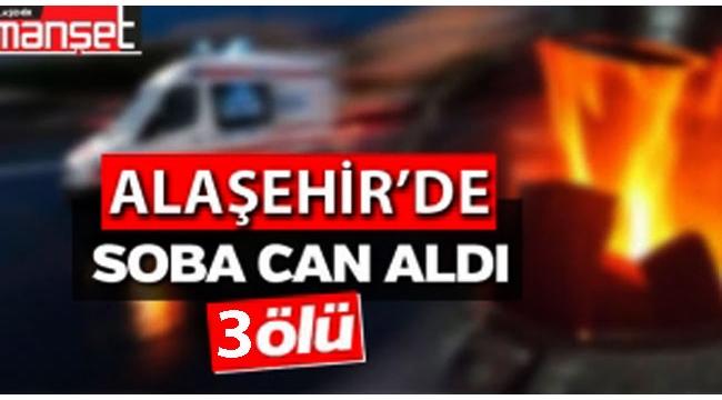 Alaşehir'de Soba Zehirlenmesi Can Aldı: 3 Ölü