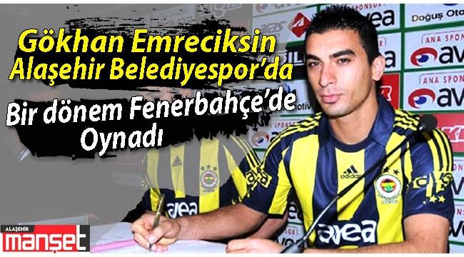 Alaşehir Belediyespor'dan Flaş Transfer