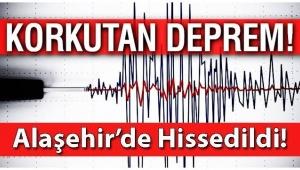 Deprem, Alaşehir'de de Hissedildi