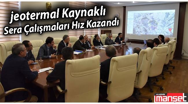 Alaşehir'de Jeotermal Sera Çalışmaları Sürüyor