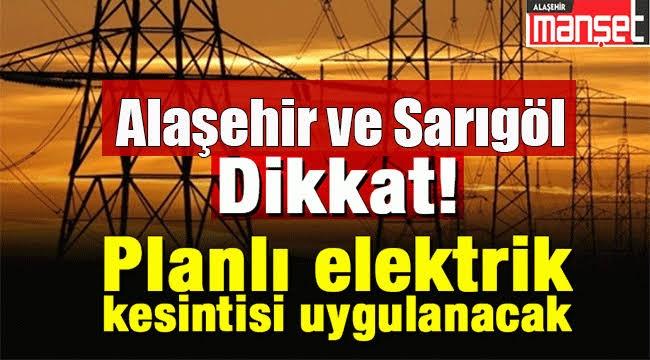 Alaşehir ve Sarıgöl'de Planlı Elektrik Kesintisi Yapılacak